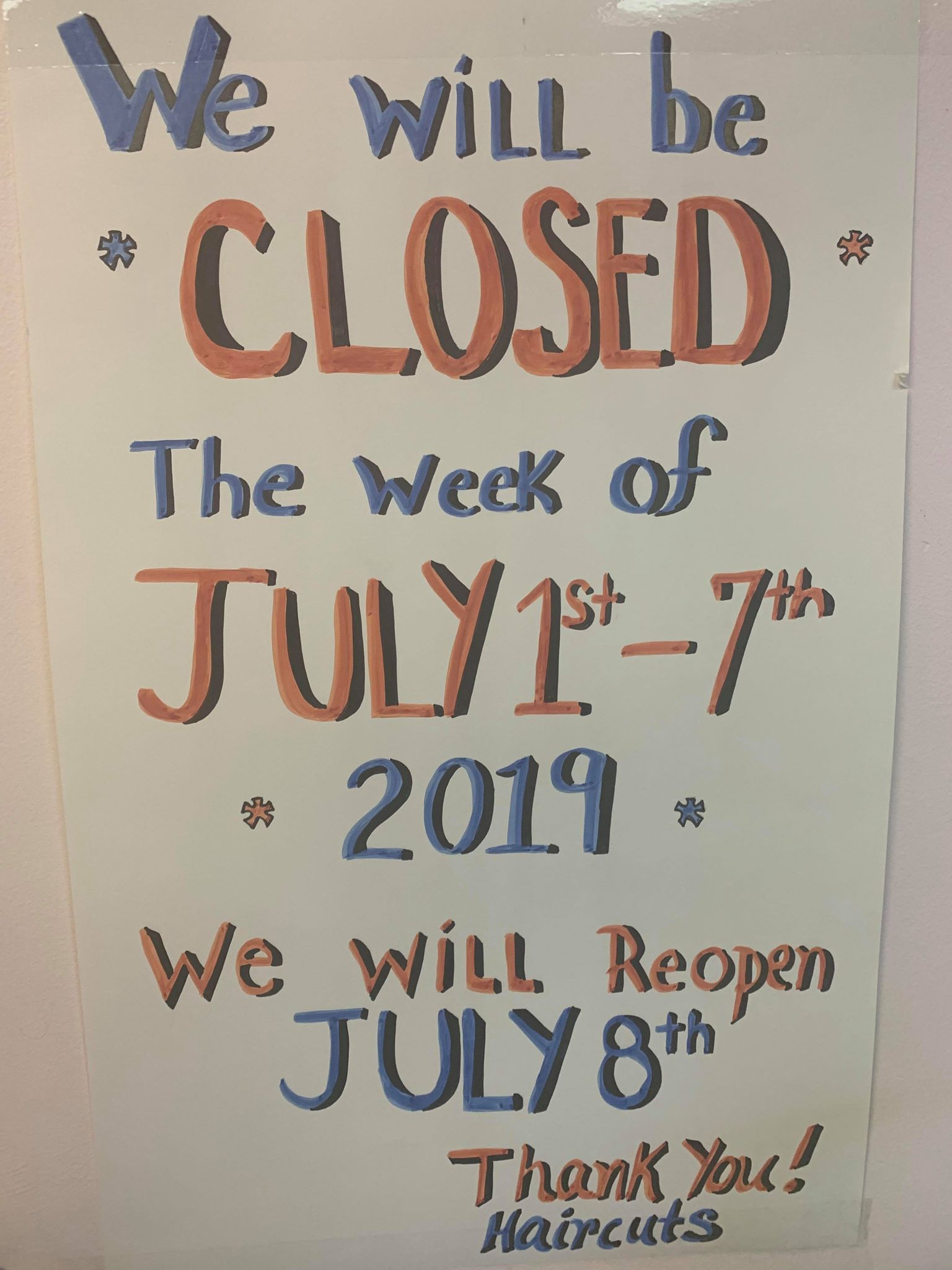 Closed First Week of July 2019 Haircuts, Inc